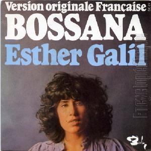 Esther Galil - Bossana
